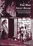 The War Next Door, Judith Large, 1869890973