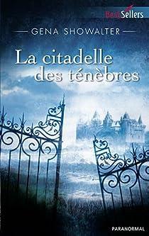 Les seigneurs de l'ombre, tome 1 : La citadelle des ténèbres  par Showalter