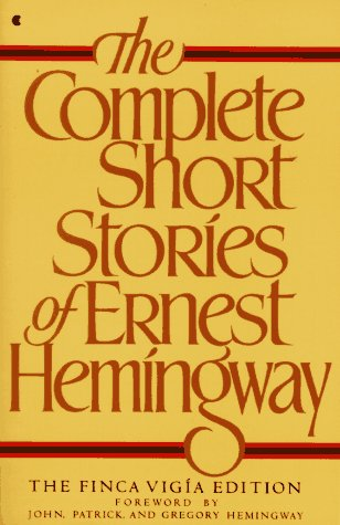 Complete Short Stories of Ernest Hemingway (Finca Vigia Ed.)
