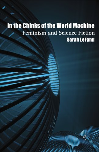 In the Chinks of the World Machine: Feminism and Science (Sarah Silverwood)