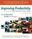 Improving Productivity the World-Class Way, John Sullivan, 1932079106