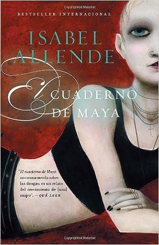 El cuaderno de Maya: Una novela Spanish Edition by Isabel ...