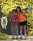 Wisconsin 24/7, DK Publishing, 0756600901
