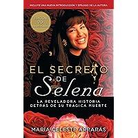 El secreto de Selena (Selena's Secret): La reveladora...
