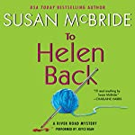 To Helen Back: A River Road Mystery, Book 1   Susan McBride