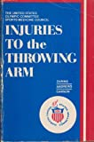 Injuries to the Throwing Arm, Bertram Zarins, 0721614167