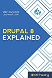 Product picture for Drupal 8 Explained: Your Step-by-Step Guide to Drupal 8 by Stephen Burge