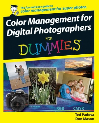 Color Management for Digital Photographers For Dummies by Unknown