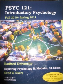 PSYC 121 Introductory Psychology Exploring Psychology in Modules Seventh Edition Custom Edition for Radford University