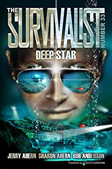 Deep Star (The Survivalist Book 33) by [Ahern, Jerry, Ahern, Sharon, Anderson, Bob]