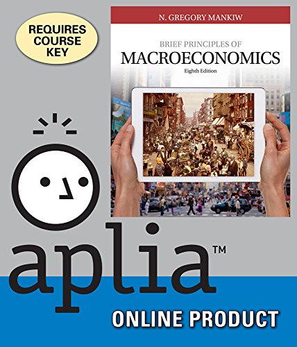 Aplia for Mankiw's Brief Principles of Macroeconomics, 8th Edition by Cengage Learning