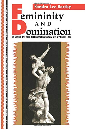 Femininity and Domination (Thinking Gender)