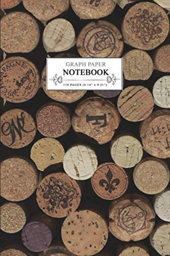 "Notebook: Wine Corks, Graph Paper 110 pages (6.14"" x 9.21"") by Folk Journals"