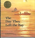 The Day They Left the Bay, Mick Blackistone, 0962772631