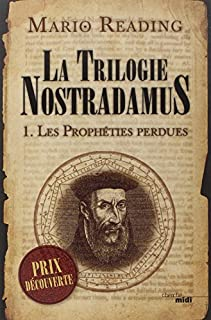 La trilogie Nostradamus 01 : Les prophéties perdues