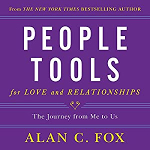 People Tools for Love and Relationships Audiobook