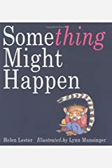 Something Might Happen Kindle Edition