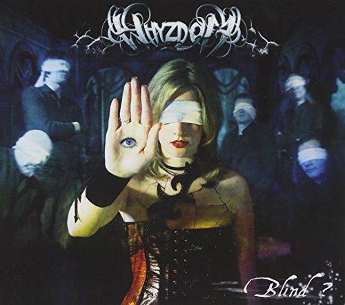 Whyzdom: Blind? (Audio CD)