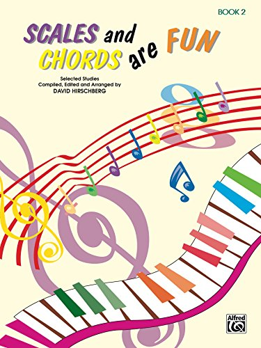 Scales And Chords Are Fun Book 2 Minor Hirschberg Fun Series