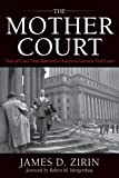 The Mother Court: Tales of Cases that Mattered in America's Greatest Trial Court