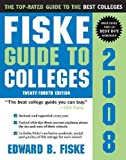 img - for Fiske Guide to Colleges [FISKE GT COLLEGES-2008] book / textbook / text book