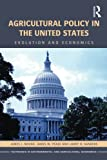 img - for Agricultural Policy in the United States (Routledge Textbooks in Environmental and Agricultural Economics) book / textbook / text book