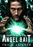 Angel Bait (Angel Assassins Book 1)
