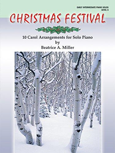 Christmas Festival, Level 3: 10 Carol Arrangements for Solo Piano ()