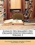 Annales des Maladies des Organes Génito-Urinaires, Felix Guyon and Félix Guyon, 1147986282