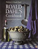 Roald Dahl's Cookbook, Roald Dahl and Felicity Dahl, 0140139052