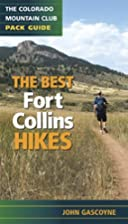 Best Fort Collins Hikes: The Colorado…