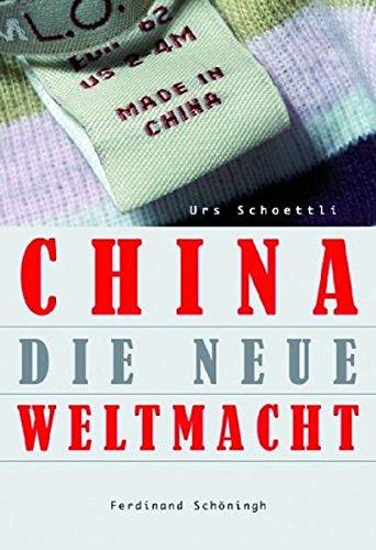 China - die neue Weltmacht