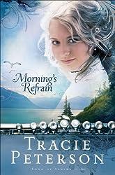 Morning's Refrain (Song of Alaska Book #2)