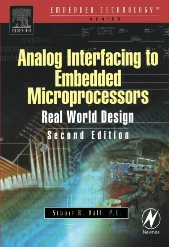 Download Analog Interfacing to Embedded Microprocessor Systems (Embedded Technology Series) Pdf