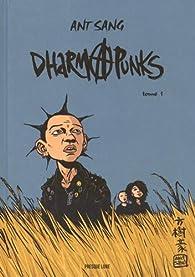 Dharma punks, tome 1  par Ant Sang