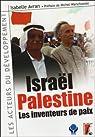 Israël-palestine : Les inventeurs de la paix par Avran
