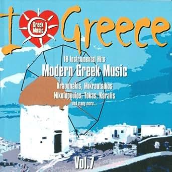I Love Greece, Vol  7: Modern Greek Music by Various artists