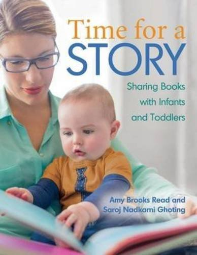 Read Online Time for a Story: Sharing Books with Babies and Toddlers PDF
