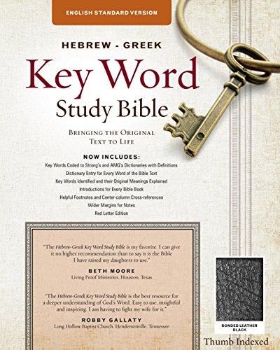 The Hebrew-Greek Key Word Study Bible: ESV Edition, Black Bonded Leather Thumb Indexed (Key Word Study Bibles)