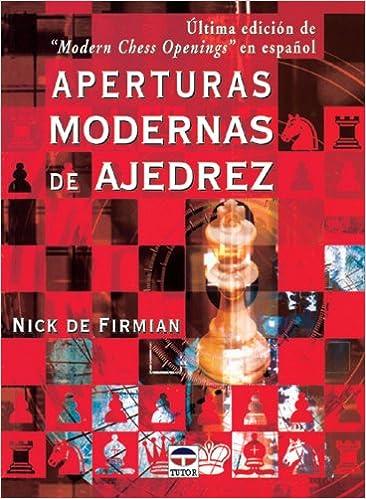 Aperturas modernas de ajedrez - Nick de Firmian