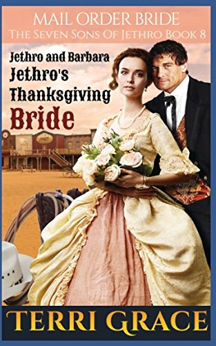Books : Mail Order Bride: Jethro's Thanksgiving Bride (The Seven Sons of Jethro)