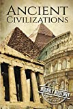 Ancient Civilizations: A Concise Guide to Ancient Rome, Egypt, and Greece