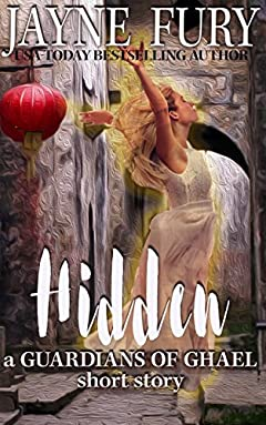Hidden: A Guardians of Ghael Short Story