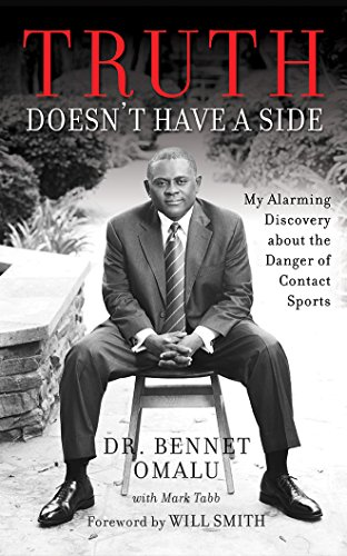 Truth Doesn't Have a Side: My Alarming Discovery about the Danger of Contact Sports by Brilliance Audio