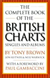 The Complete Book of the British Charts: Singles and Albums by Tony Brown (2000-11-20)