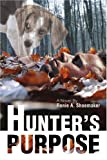 Hunter's Purpose, Renie Shoemaker, 0595416519
