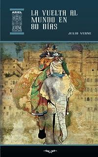 La vuelta al mundo en 80 días (Ariel Juvenil) (Volume 28) (