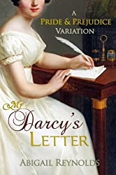 Mr. Darcy's Letter: A Pride & Prejudice Variation (The Pemberley Variations Book 8) (English Edition)