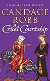 A Cruel Courtship (Margaret Kerr Mysteries 3)