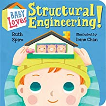 Baby Loves Structural Engineering! (Baby Loves Science Book 8)